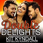 Double Delights: Curvy Contemporary Menage | Kit Kyndall,Kit Tunstall