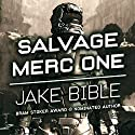 Salvage Merc One Audiobook by Jake Bible Narrated by Andrew B. Wehrlen