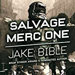 Salvage Merc One | Jake Bible
