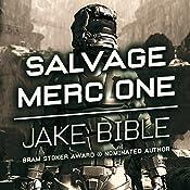 Salvage Merc One | Jake Bible