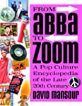 From Abba to Zoom: A Pop Culture Ency...