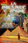 La pyramide cosmique. Roman historiqu...