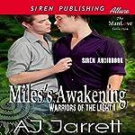 Miles's Awakening: Warriors of the Light, Book 1 | AJ Jarrett