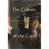 The Culture of the Copy: Striking Likenesses, Unreasonable Facsimiles ~ Hillel Schwartz