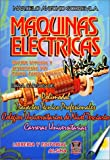 Maquinas Electricas Nivel Inicial (Spanish Edition)