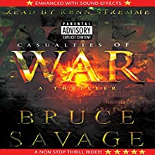 Casualties of War Audiobook by Bruce Savage Narrated by Kenn Stremme