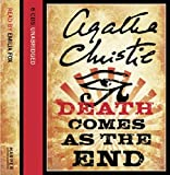 Agatha Christie Death Comes as the End: Complete & Unabridged