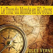 Le tour du monde en 80 jours | Livre audio Auteur(s) : Jules Verne Narrateur(s) : Alain Couchot