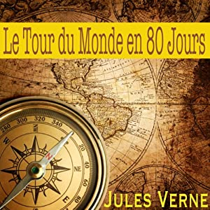 Le tour du monde en 80 jours Audiobook