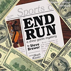 End Run: A Drew Gavin Mystery | [Steve Brewer]