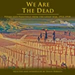 We Are The Dead. Poems and Paintings...