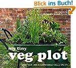 My Tiny Veg Plot: Grow your own in su...