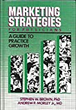 Marketing Strategies for Physicians: A Guide to Practice Growth