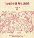 img - for Traditions for Living a Booklet of Chinese Customs and Folk Practices in Hawaii (Volume one) book / textbook / text book