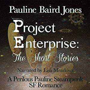 Project Enterprise: The Short Stories | [Pauline Baird Jones]