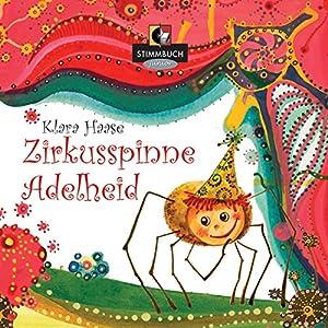 Zirkusspinne Adelheid Hörbuch