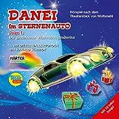 Die gestohlenen Weihnachtsgeschenke (Danei im Sternenauto 1) |  Wolfsmehl