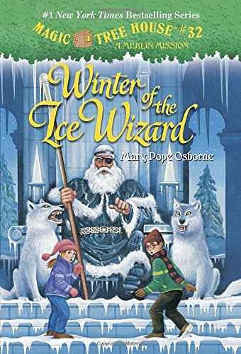 Magic Tree House #32: Winter of the Ice Wizard (A Stepping Stone Book(TM)) (Magic Tree House (R) Merlin Mission)
