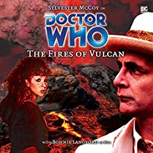 Doctor Who - The Fires of Vulcan Audiobook by Steve Lyons Narrated by Sylvester McCoy, Bonnie Langford