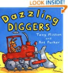 Dazzling Diggers (Amazing Machines)