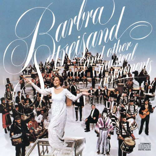Barbra Streisand - Barbra Streisand...And Other Musical Instruments - Zortam Music