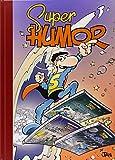 Magos Del Humor. Superlopez - Número 16 (SUPER HUMOR SUPER LO)