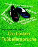 Die besten Fußballersprüche - Bernd Brucker