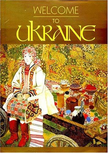 Welcome to Ukraine