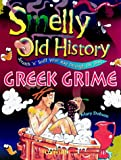 Greek Grime (Smelly Old History)