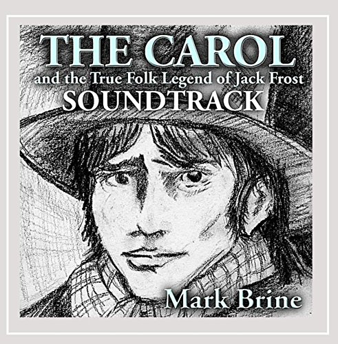The Carol And The True Folk Legend Of Jack Frost Soundtrack (Jack Frost Soundtrack compare prices)