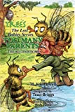 A Fairy Adventure Too Many Parents (Trees: the Lost Babies Series)