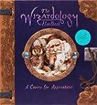 The Wizardology Handbook: A Course fo...