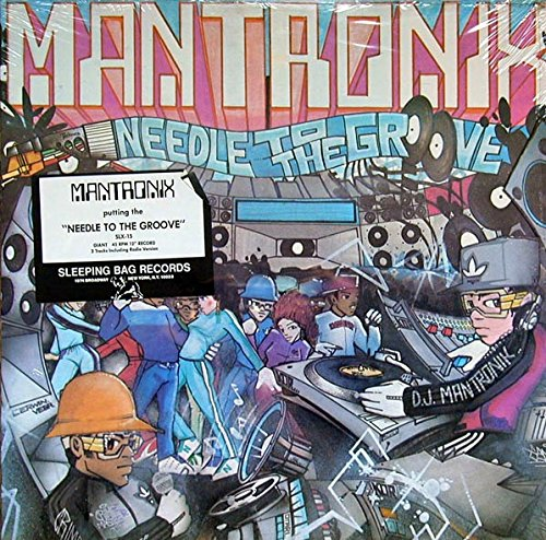 Mantronix - Needle To The Groove - Zortam Music