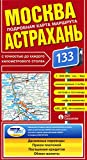 Moscow to Astrakhan (Russia) 1:600,000 Route Map AGT