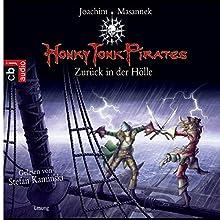 Zurück in der Hölle (Honky Tonk Pirates 3) Hörbuch von Joachim Masannek Gesprochen von: Stefan Kaminski