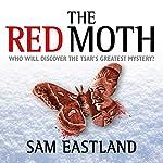 The Red Moth | Sam Eastland