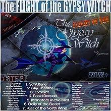 The Flight of the Gypsy Witch   Livre audio Auteur(s) : August Ridge Narrateur(s) :  full cast