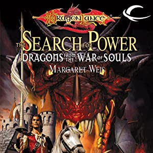 The Search for Power: Dragons from the War of Souls | [Margaret Weis (editor)]