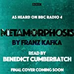 Metamorphosis: A BBC Radio 4 Reading | Franz Kafka