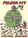Prison Pit Book Five (Vol. 5)  (Prison Pit)