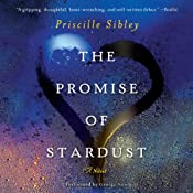 The Promise of Stardust: A Novel | [Priscille Sibley]