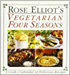 Rose Elliot's Vegetarian Four Seasons