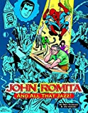 img - for John Romita, And All That Jazz book / textbook / text book