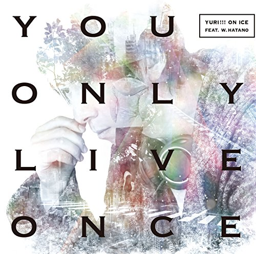You Only Live Once