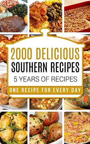 SOUTHERN COOKING: Southern Cooking Cookbook - Southern Cooking Recipes - Southern Cooking Cookbooks - Southern Cooking for Thanksgiving - Southern Cooking ... Cooking Recipes - Southern Cooking) by Katie Patterson, Laura Southern, Mister Soul, Carl Preston
