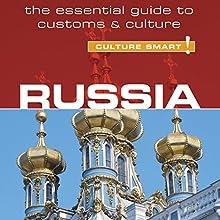 Russia - Culture Smart! | Livre audio Auteur(s) : Anna King Narrateur(s) : Peter Noble
