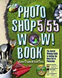 The Photoshop 5/5.5 Wow! Book (5th Edition) (0201353717) by Dayton, Linnea