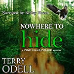 Nowhere to Hide: Pine Hills Police | Terry Odell
