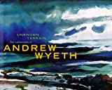 img - for Unknown Terrain: The Landscapes of Andrew Wyeth book / textbook / text book