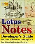 Lotus Notes Developer's Guide: For Us...